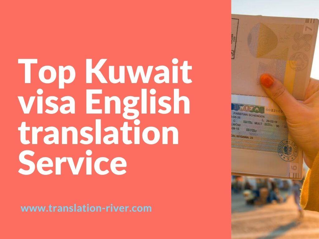 Top Kuwait visa English translation Service